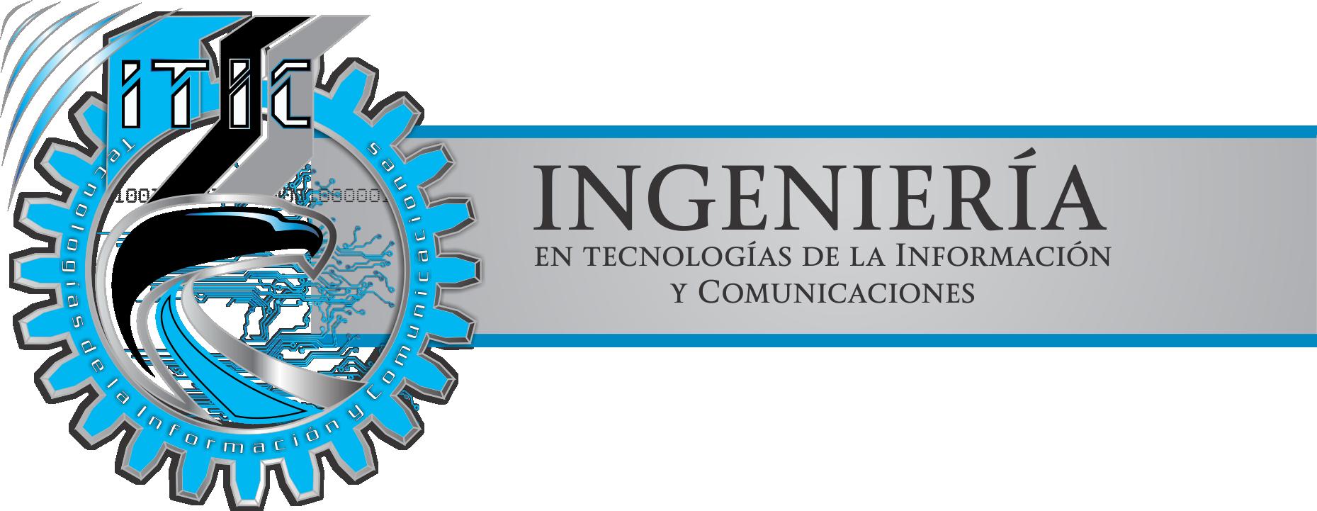 Ingeniería en Tecnologías de la Información y Comunicaciones